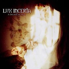 LUX INCERTA - Winternity