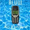 R2S & Jonny W - BLUW (Prod. MaxoKoolin)