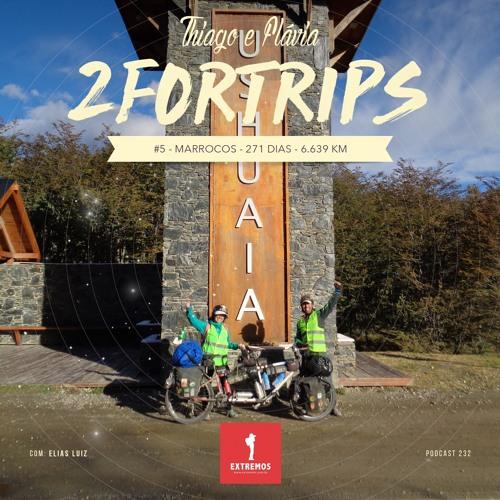 232 - 2ForTrips #5 - 271 dias - 6.639 km