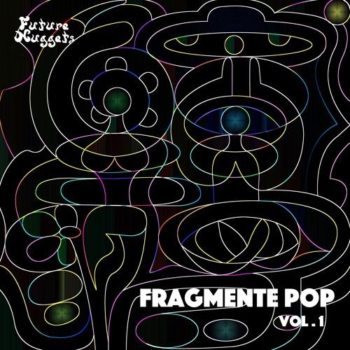 Fragmente Pop vol.1 (Out Now!)