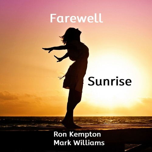 Farewell Sunrise Kempton, Williams & Gray (6) 44.1 24