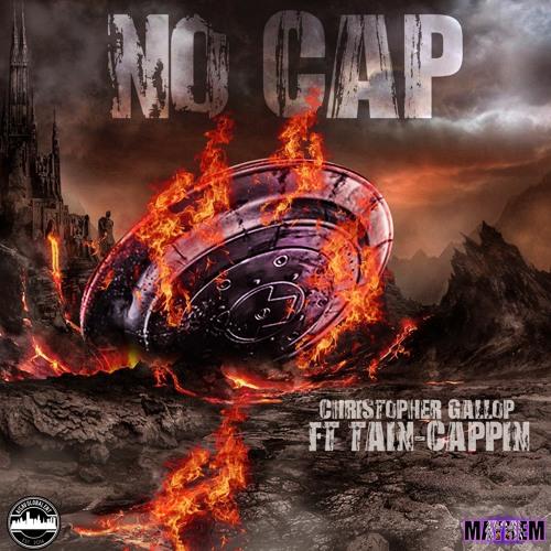 AvGodz Christopher Gallop & TAIN-No Cap