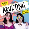 I Got A Plan (Shake it, Whip It) -Adulting Series