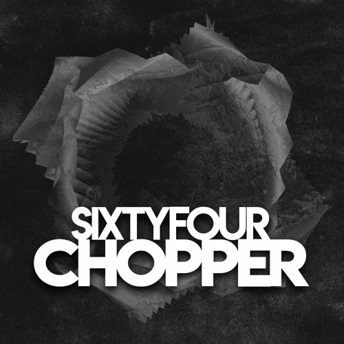 Chopper (Original Mix)
