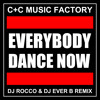 C+C Music Factory - Everybody Dance Now (DJ ROCCO & DJ EVER B TWERK remix)