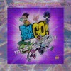 Teen Titans GO! (Impozible Remix)