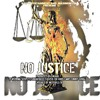 NO JUSTICE - Produced By SWANN Featuring SUSPECT, SINGAFRASS, CASPER The GHOST And TOMMY GUNNZ