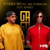 We Are Warriors (feat. Kemist) [GASY Remix]