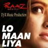 Lo Maan Liya Humne - Love Retro Mix By Dj R Music Production
