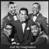 Temptations - Just My Imagination