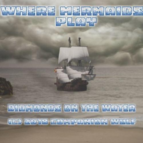 02: Where Mermaids Play