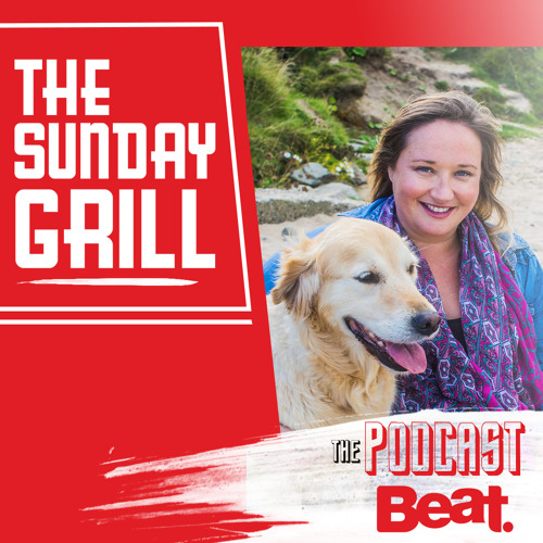 The Sunday Grill Podcast | 06 May 2018