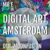 018. MOONFUSION @ DIGITAL ART AMSTERDAM (MrE) 2018 - MAY