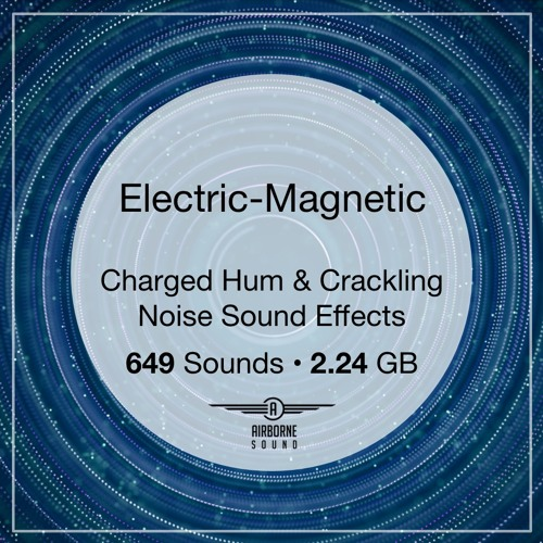 Electric-Magnetic Sound Library Audio Preview Demo Montage