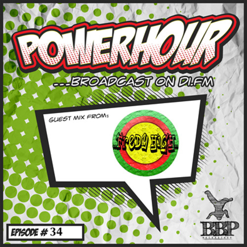 BBP Power Hour Episode #34 - Mixed by Fredy High (Apr 2018)