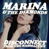 disconnect from the radioactive | marina and the diamonds² feat. clean bandit