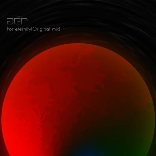 aer -For eternity (Original mix)