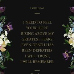 I Will Sing (Kari Jobe cover)