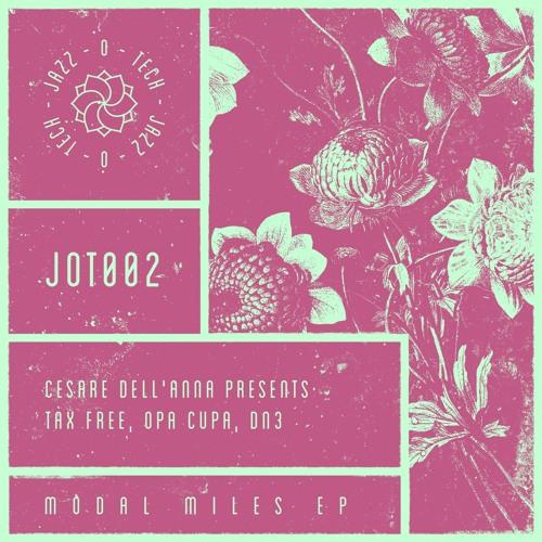 JOT002: Cesare Dell'Anna - Modal Miles EP (Incl. DN3, Guido Nemola Remix)