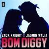 Zack Knight X Jasmin Walia - Bom Diggy (Ejdan Boz Remix)