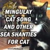 Mingulay Cat Song and other Sea Shanties for Cat Lovers #241
