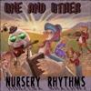 Nursery Rhythms 2.0 ~ One and Other is Jaime J ROss and GaryT