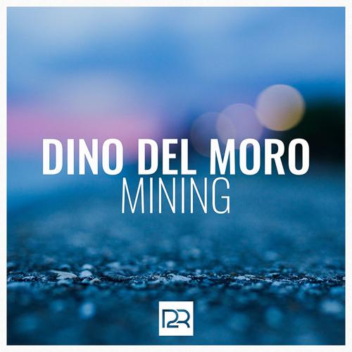 Dino Del Moro - Mining (Extended Mix)
