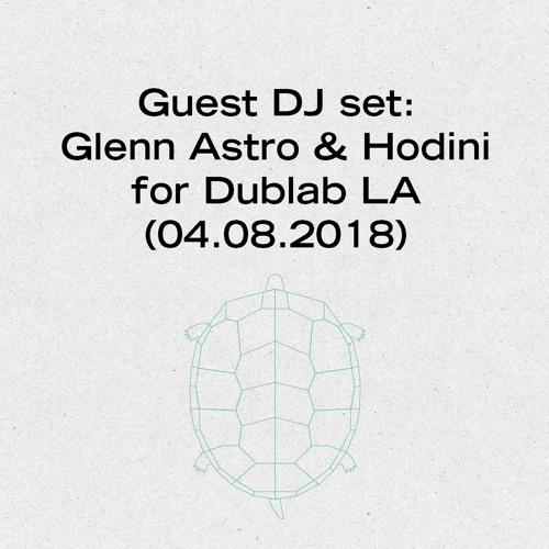 Glenn Astro & Hodini – Guest DJ Set for Dublab
