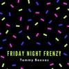 Friday Night Frenzy (Original Mix)
