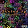 Zooted Up ft. Ghoulavelii