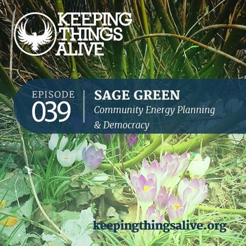 039 Sage Green - Community Energy Planning & Democracy