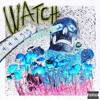 Travis Scott - Watch (ft. Lil Uzi Vert) *Deluxe Version*