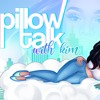 Pillow Talk with Kim ep 2