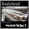 True Love Waits (semitrioletted) - Radiohead (2000) - Inst 01 - Numi Who?