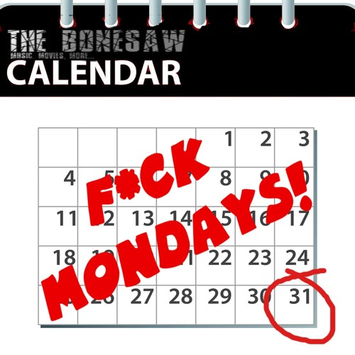 F*ck Mondays! Episode 47: Infinity War of the Worlds
