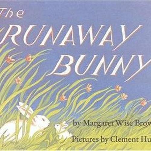 Episode 41 - The Runaway Bunny