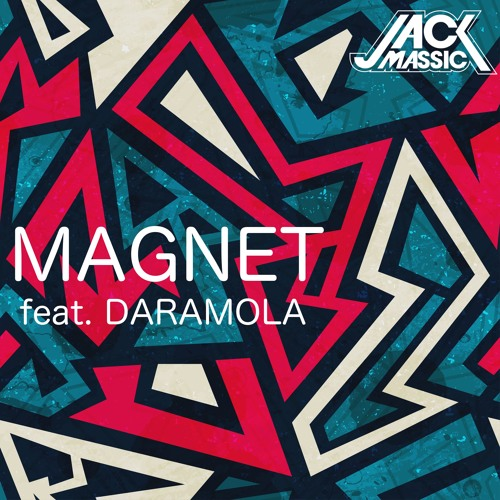 Magnet feat. Daramola (Original Mix)
