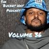 Volume 36: What DOES DJ Khaled Do, B?