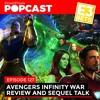 Avengers Infinity War Review + E3 2018 Predictions ft. Steven Blomkamp of Cloudhead Games - Ep. 127