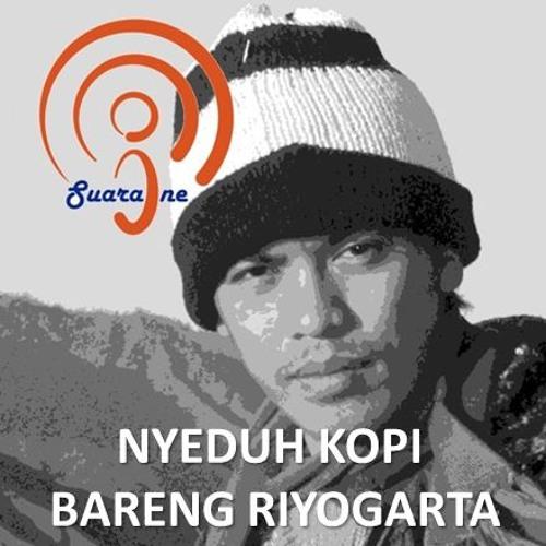 [Re-Run] - Nyeduh Kopi Bareng Riyogarta