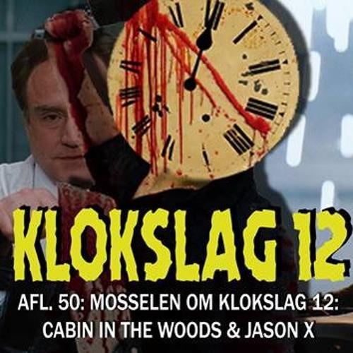 50. Cabin In The Woods (2012) & Jason X (2001) (w/ Xander De Rycke & Fokke VDM)
