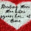 Reciting 'Meri Maa kitni pyaari hai...' at Home