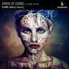 KSHMR ft. Sidnie Tipton - House of Cards (Mikee Remix)