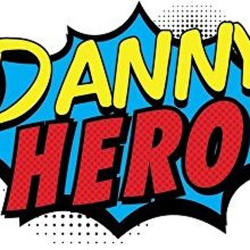 Danny Hero - A New Musical