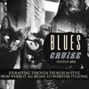 The Blues Cruise with Mr B - 06.05.18
