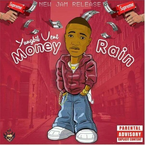 Yungbil vent - money rain (prod by A2Rbeatz)