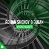 Rohan Shenoy & Dujak - Wrong Number [FREE DOWNLOAD]