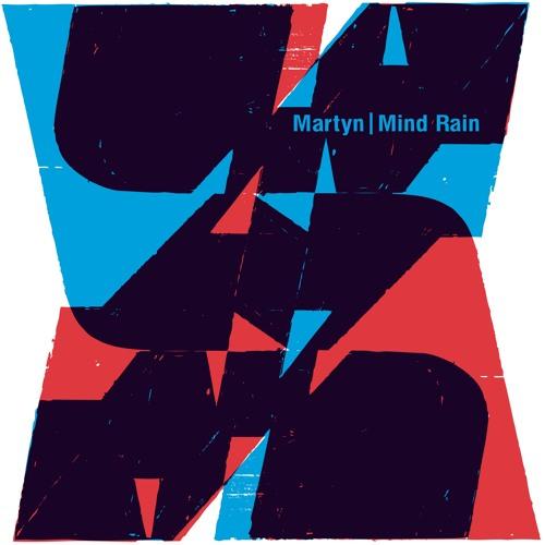 Martyn | Mind Rain