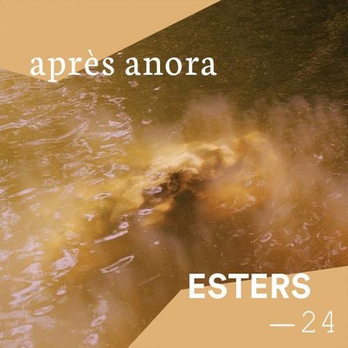 Après Anora for Esters : 24