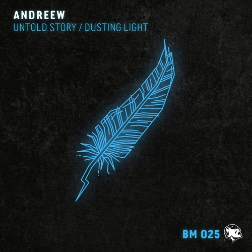 AndReew - Untold Story / Dusting Light